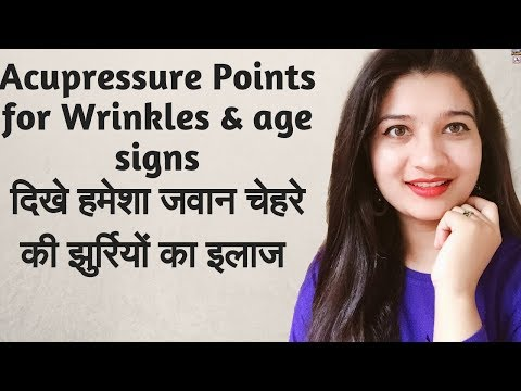 Anti-Aging Acupressure Points for Age signs & Wrinkles ...